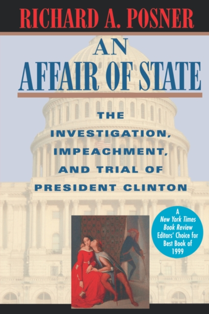 An Affair of State – The Investigation, Impeachment & Trial of President Clinton