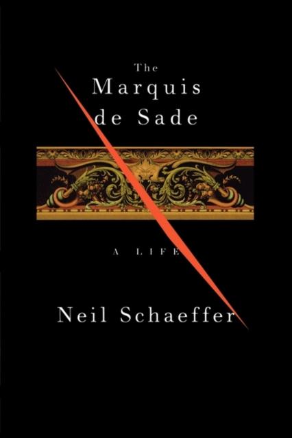 The Marquis De Sade – A Life (COBE) marquis