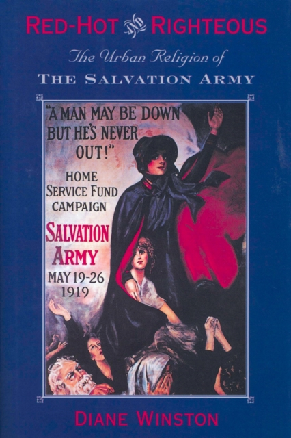 Red–Hot & Righteous – The Urban Religion of the Salvation Army red men
