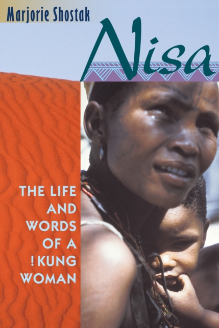 Nisa – The Life & Words of a !Kung Woman (COBE) the woman who stole my life