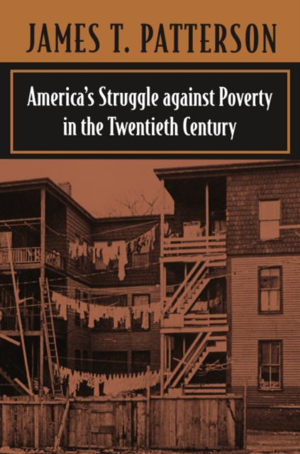 America?s Struggle Against Poverty in the Twentieth Century Revised Ed bad influence