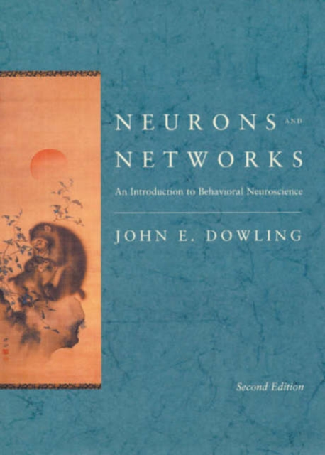 Neurons & Networks – An Introduction to Behavioral Neuroscience 2e