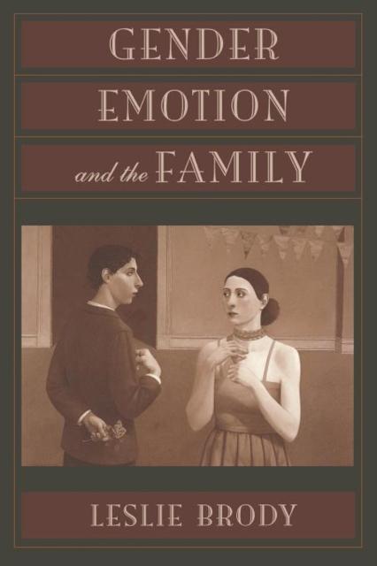 Gender, Emotion & the Family gender emotion