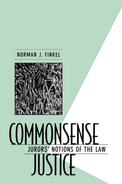 Commonsense Justice – Jurors Notions of the Law nativist notions