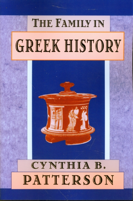 The Family in Greek History family caregiving in the new normal