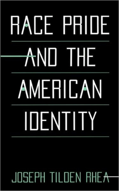 Race Pride & the American Identity brenner muslim identity