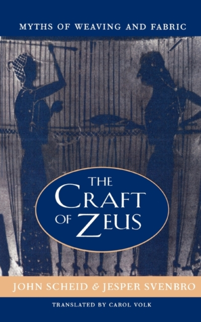 The Craft of Zeus – Myths of Weaving & Fabric myths
