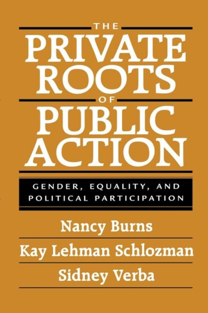 The Private Roots of Public Action – Gender, Equality & Political Participation political participation of the tea tribes community