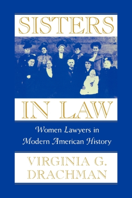 Sisters in Law – Women Lawyers in Modern American History sports law in russia monograph