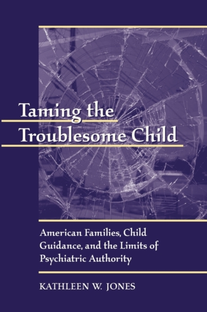 Taming the Troublesome Child – American Families, Child Guidance & the Limits of Psychiatric Authority santal psychiatric patients