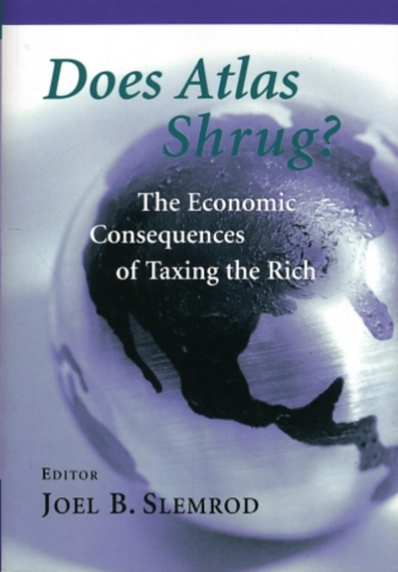 Does Atlas Shrug? – The Economic Consequences of Taxing the Rich шланг садовый economic трехслойный 1 20м