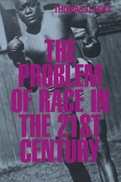 The Problem of Race in the Twenty–First Century the twenty three