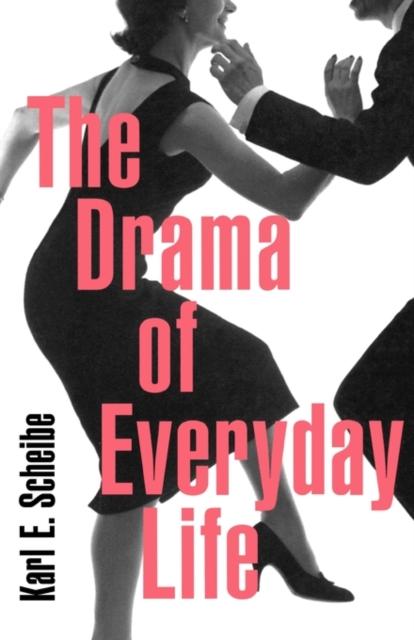 The Drama of Everyday Life drama