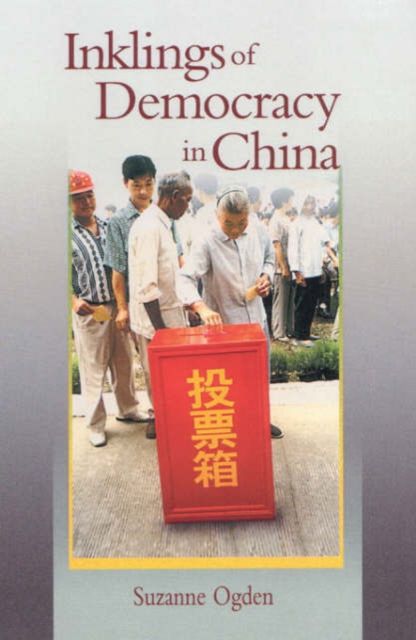 Inklings of Democracy in China models of democracy