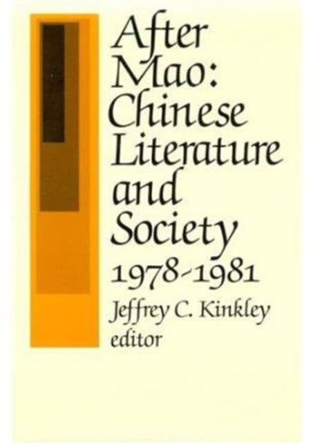 After Mao – Chinese Literature & Society 1978–1981