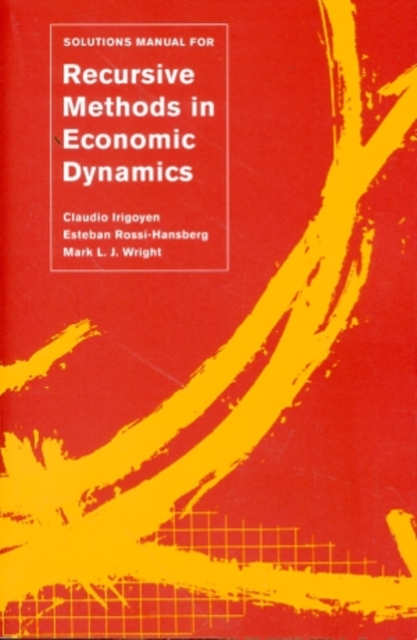 Solution Manual for Recusive Methods in Economic Dynamics
