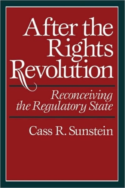 After the Rights Revolution – Reconceiving the Regulatory State (Paper) david jackman the compliance revolution