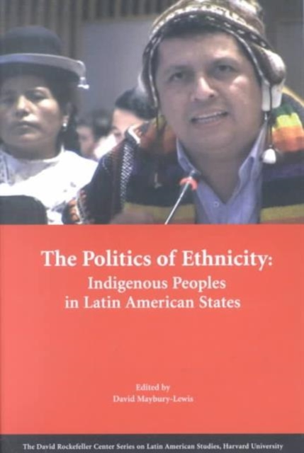The Politics of Ethnicity – Indigenous Peoples in Latin American States american politics–the promise of disharmony