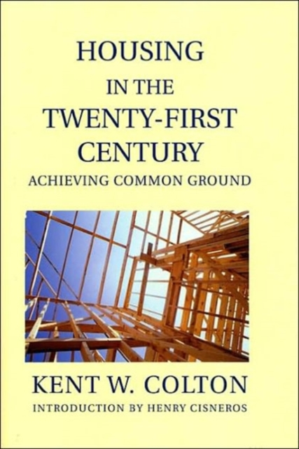Housing in the Twenty–First Century – Achieving Common Ground the twenty three