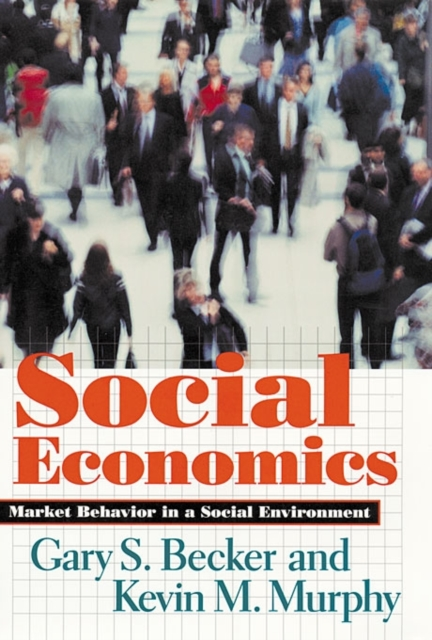 Social Economics – Market Behavior in a Social Environment
