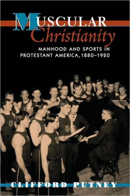 Muscular Christianity – Manhood & Sports in Protestant America 1880–1920 democracy in america nce