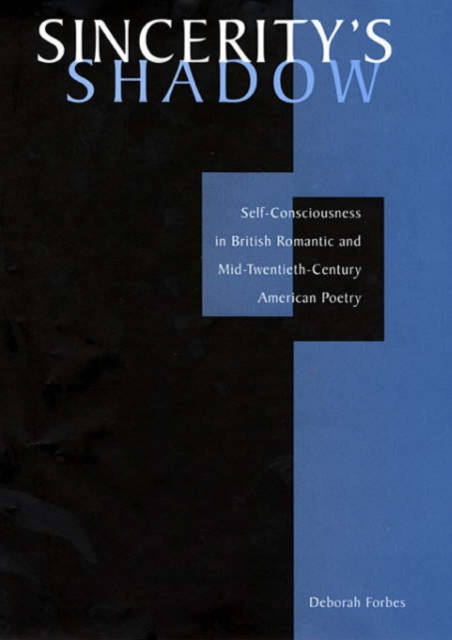 Sincerity?s Shadow – Self–Consciousness in British Romantic and Mid–Twentieth–Century American Poetry amra raza spatial constructs in alamgir hashmi s poetry