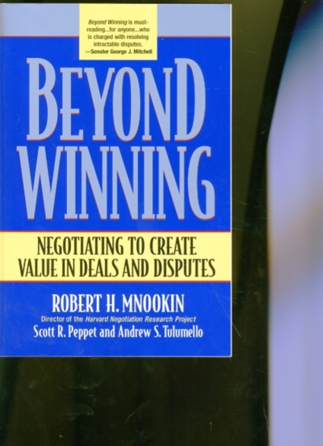 Beyond Winning – Negotiating to Create Value in Deals and Disputes solidarity in biomedicine and beyond