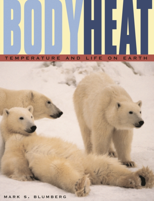 Body Heat – Temperature and Life on Earth bprd hell on earth v 7