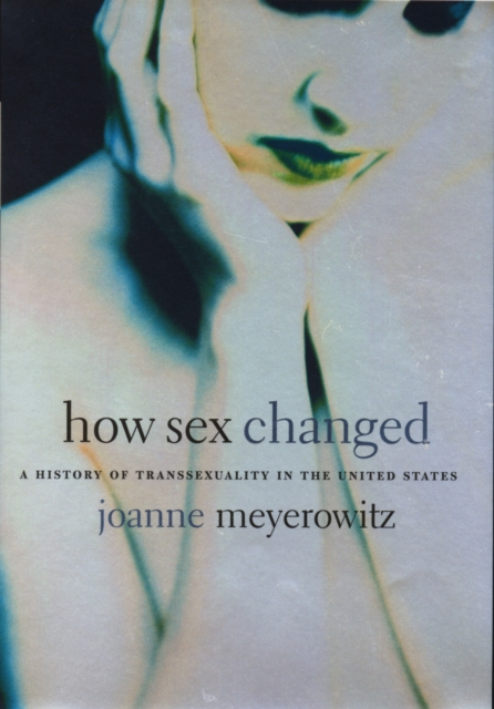 How Sex Changed – A History of Transsexuality in the United States the cambridge economic history of the united states 3 volume hardback set