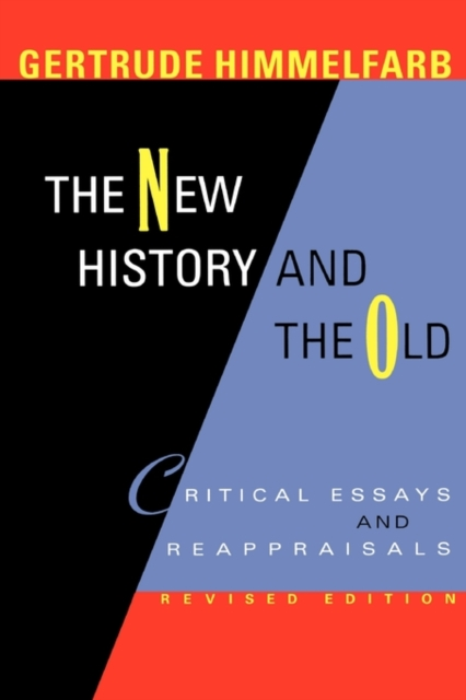 New History and the Old – Critical Essays and Reappraisals Revised Edition china – a new history 2e enlarged edition oisc