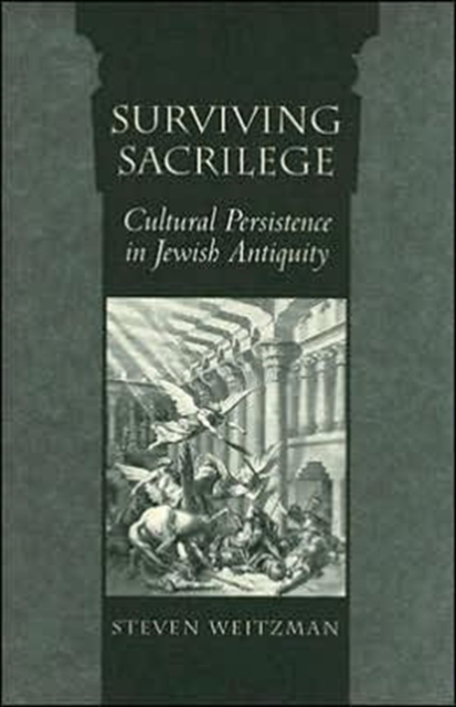 Surviving Sacrilege – Cultural Persistence in Jewish Antiquity jewish healing