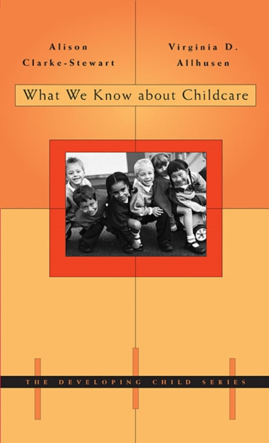 What we Know About Child Care all we shall know