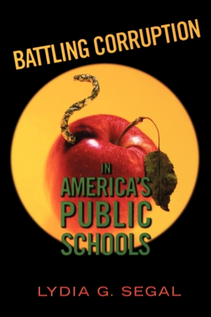 Battling Corruption in America?s Public Schools democracy in america nce