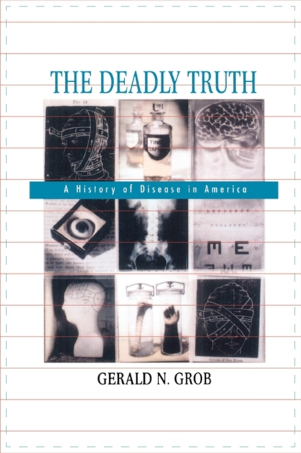 The Deadly Truth – A History of Disease in America a new literary history of america