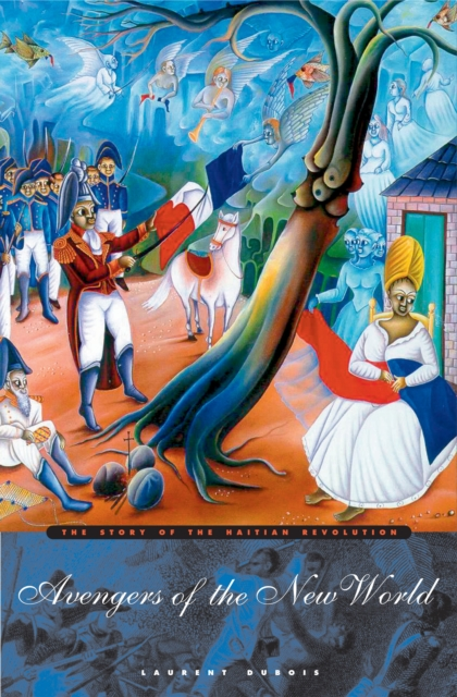 Avengers of the New World – The Story of the Haitian Revolution the story of coffee
