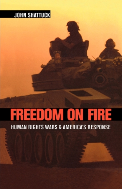 Freedom on Fire – Human Rights Wars and America?s Response (OIP) suzanne brockmann freedom s price