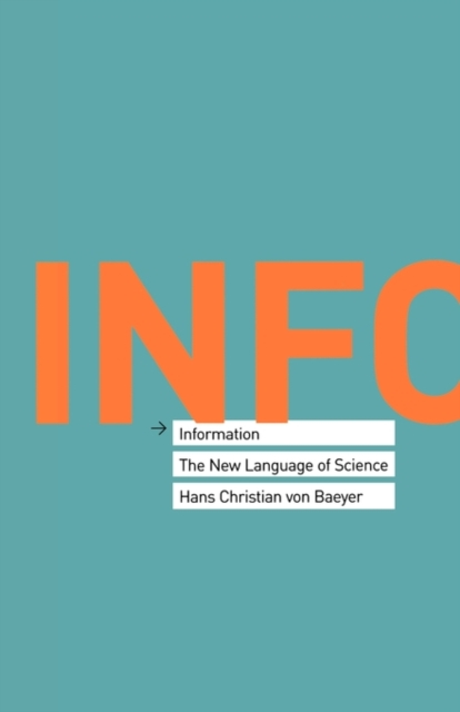Information – The New Language of Science (OBE) information