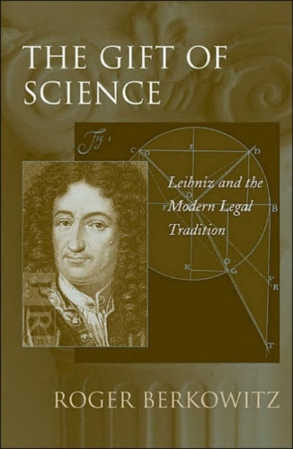 The Gift of Science – Leibniz and the Modern Legal Tradition kittop3868top7532 value kit tops snap off job work order form top3868 and tops the legal pad legal rule perforated pads top7532