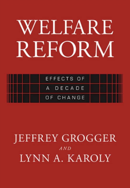 Welfare Reform – Effects of a Decade of Change (OISC) uk welfare reform vol 2