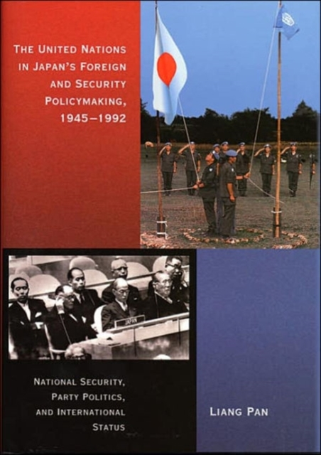The United Nations in Japan?s Foreign and Security Policymaking, 1945–1992 the constitution s text in foreign affairs