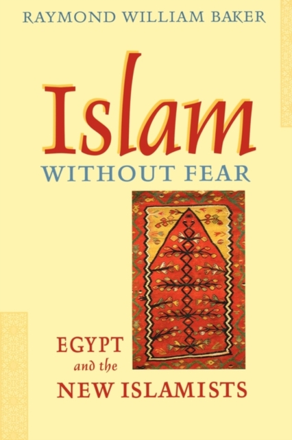 Islam without Fear – Egypt and the New Islamists (OIP) islam between jihad and terrorism