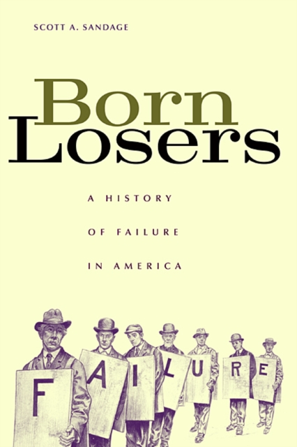Born Losers – A History of Failure in America a new literary history of america