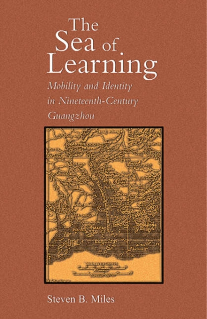 The Sea of Learning – Mobility and Identity in Nineteenth–Century Guangzhou new england textiles in the nineteenth century – profits