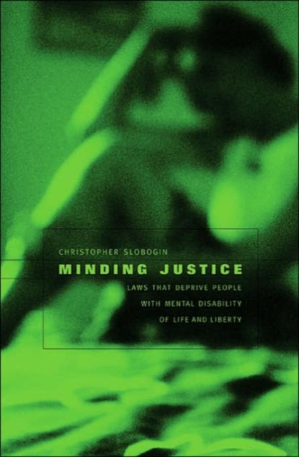 Minding Justice – Laws that Deprive People with Mental Disability of Life and Liberty linguistic diversity and social justice