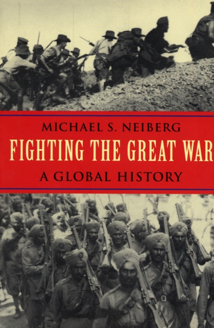Fighting the Great War – A Global History