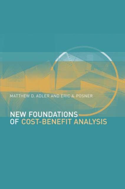 New Foundations of Cost–Benefit Analysis dongcheol kim modern portfolio theory foundations analysis and new developments