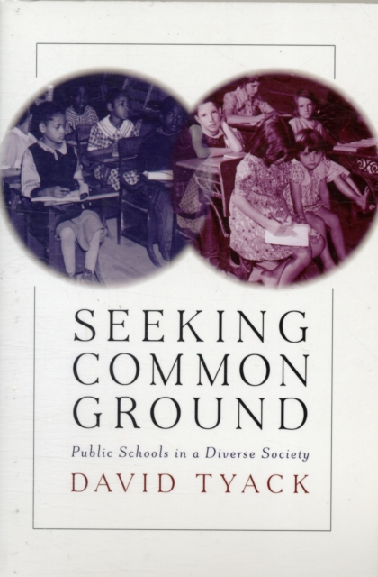 Seeking Common Ground – Public Schools in a Diverse Society