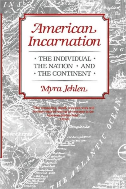 American Incarnation – The Individual the Nation & the Continent (Paper)
