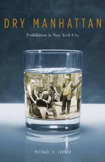 Dry Manhattan – Prohibition in New York City paul simon live in new york city blu ray