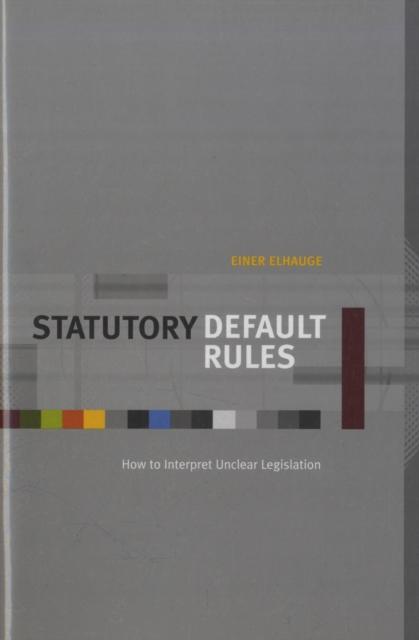 Statutory Default Rules – How to Interpret Unclear Legislation
